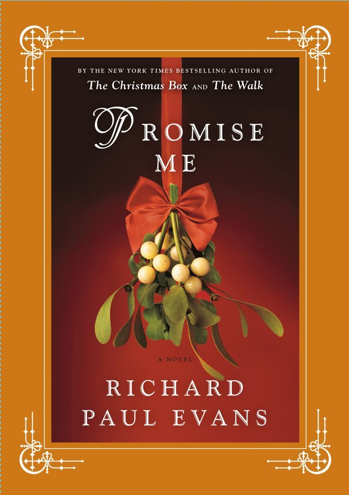 Promise Me By: Richard Paul Evans