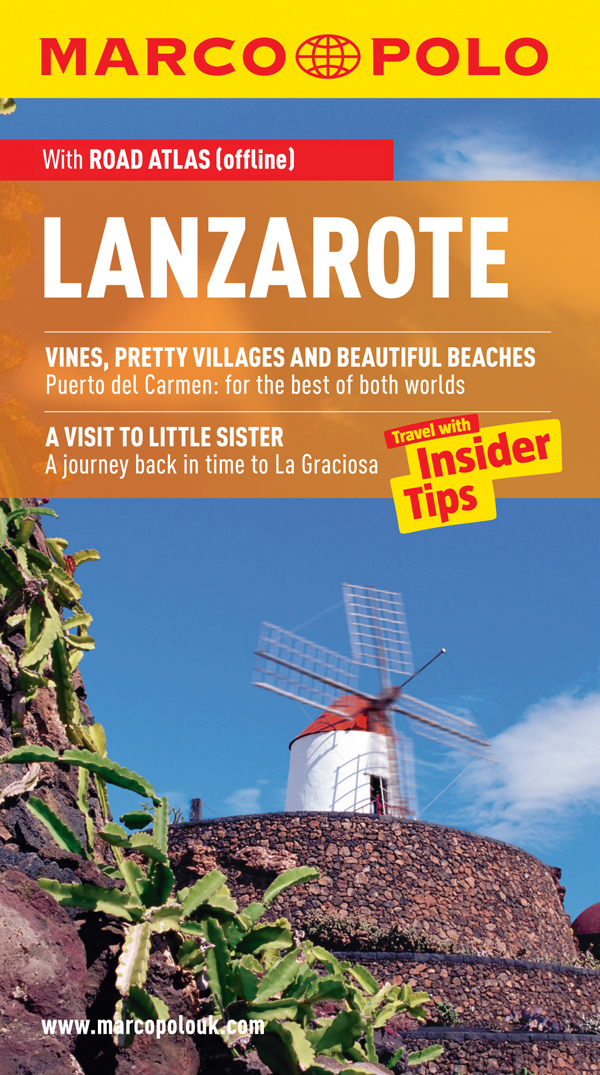 Lanzarote Marco Polo Travel Guide: Travel With Insider Tips