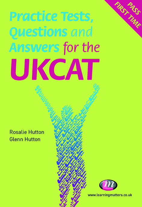 Practice Tests, Questions and Answers for the UKCAT