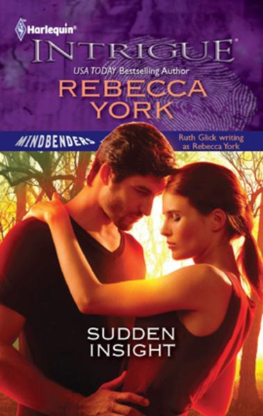 Sudden Insight By: Rebecca York
