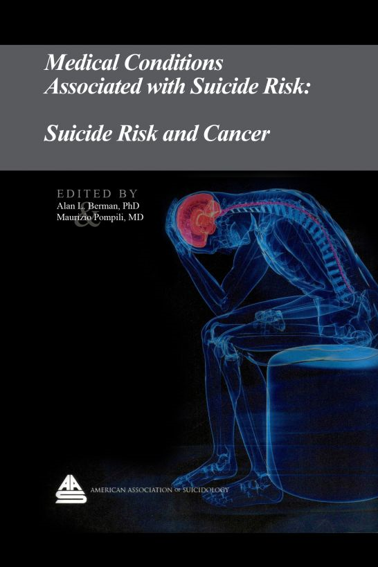 Medical Conditions Associated with Suicide Risk: Suicide Risk and Cancer