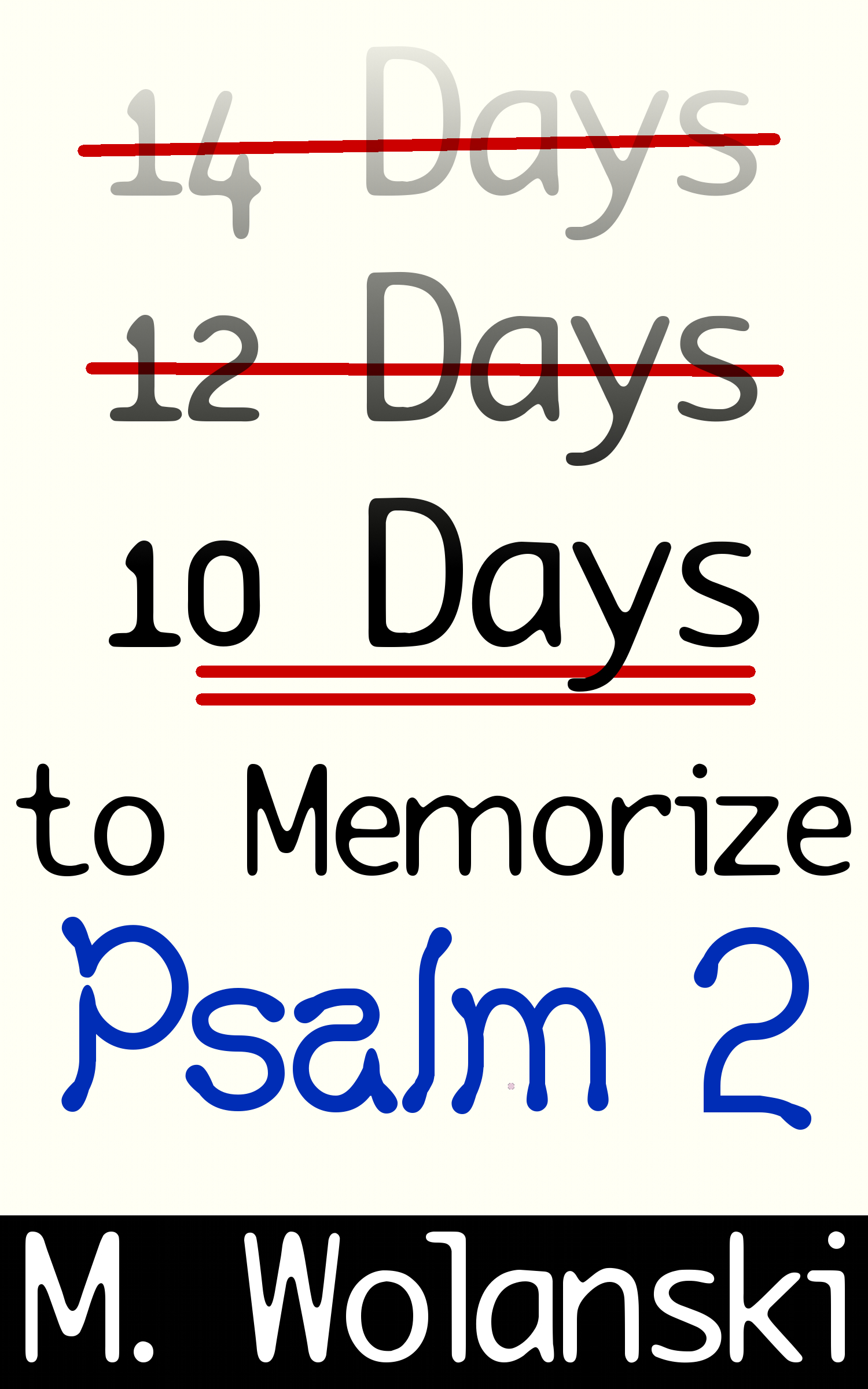 10 Days to Memorize Psalm 2