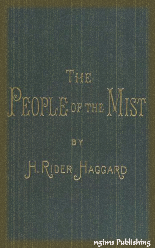 The People of the Mist (Illustrated + Audiobook Download Link + Active TOC)