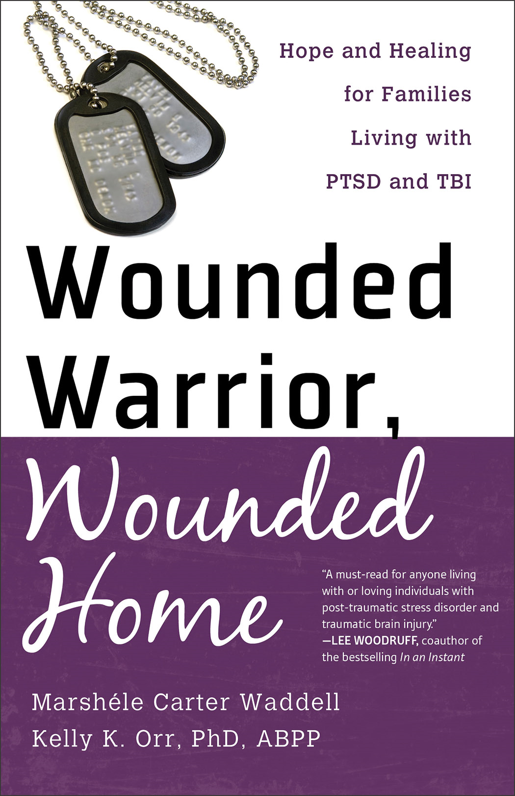 Wounded Warrior, Wounded Home