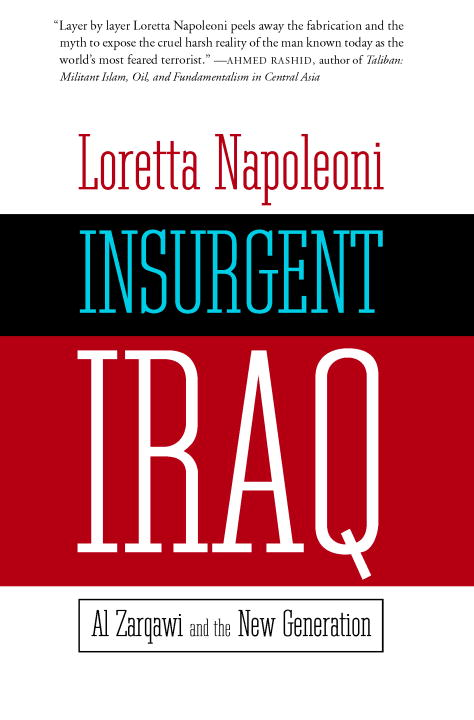 Insurgent Iraq By: Loretta Napoleoni