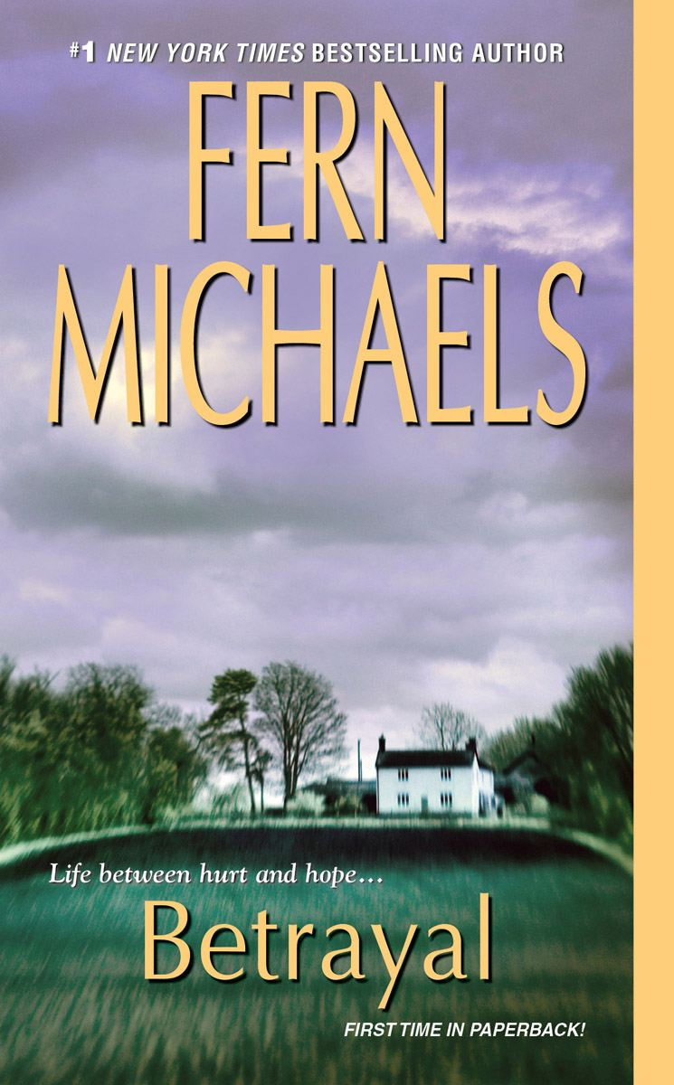 Betrayal By: Fern Michaels