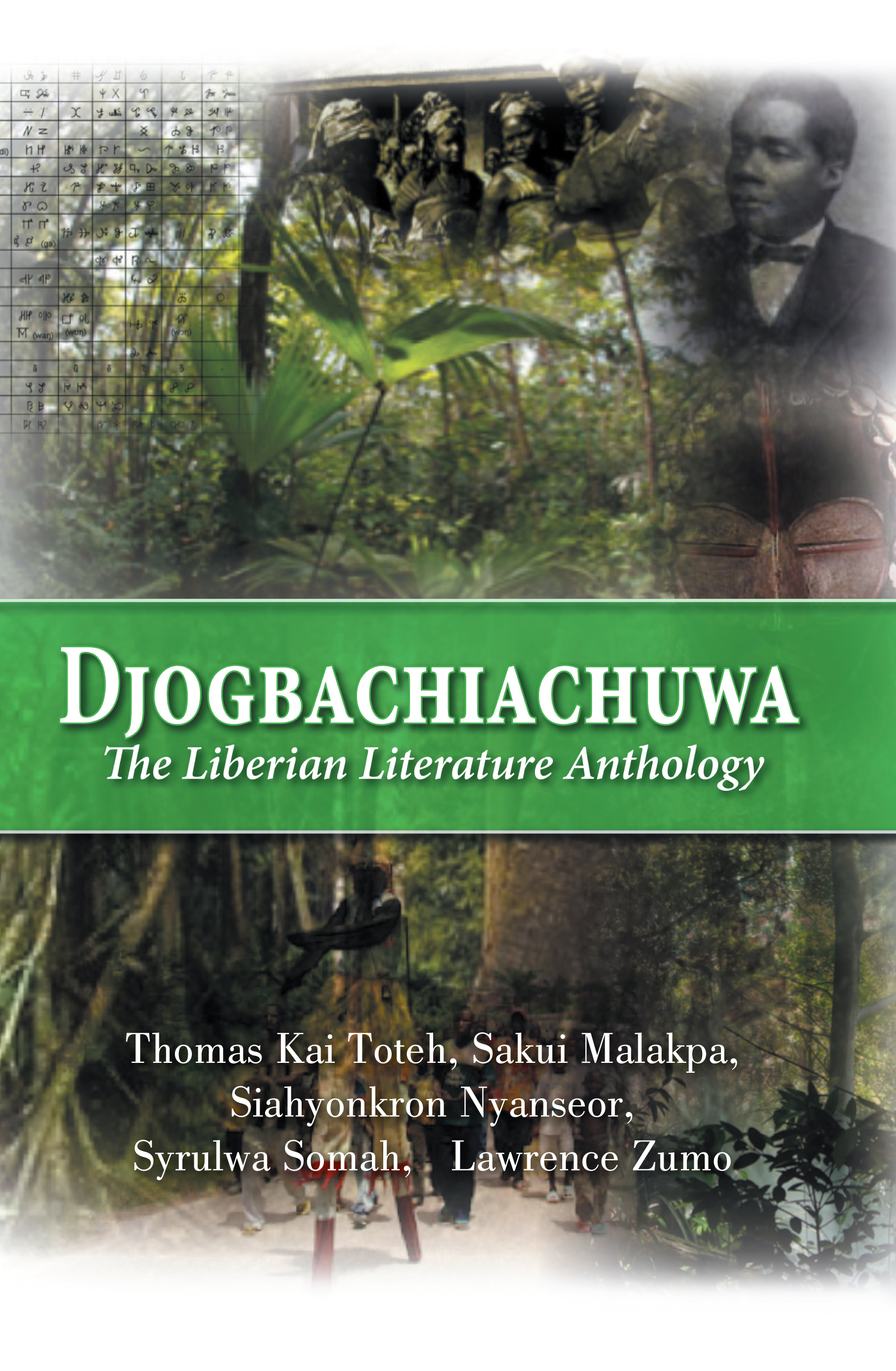 Djogbachiachuwa: The Liberian Anthology By: Syrulwa Somah