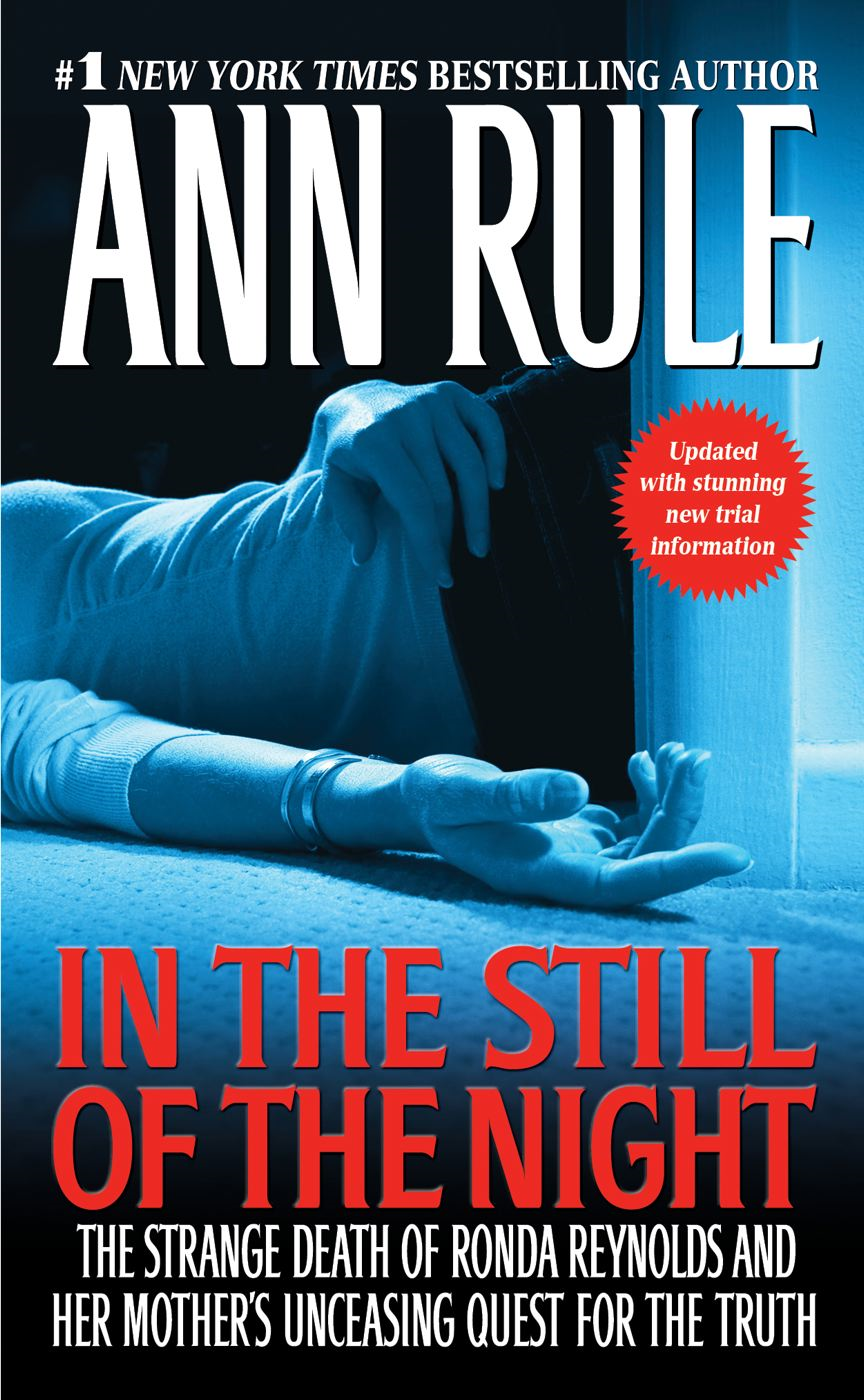 In the Still of the Night By: Ann Rule
