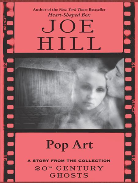 Pop Art By: Joe Hill