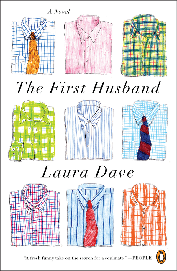 The First Husband By: Laura Dave