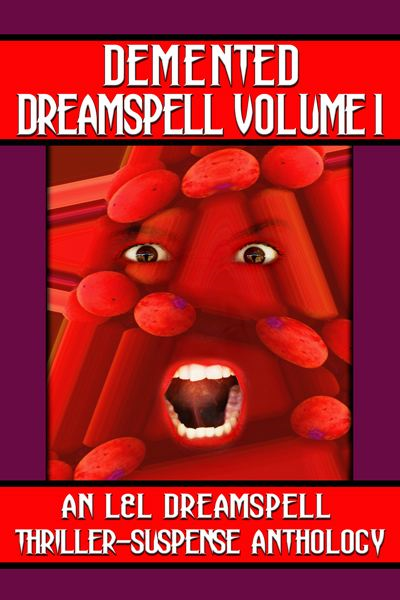 Demented Dreamspell Volume 1