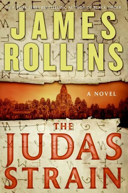 The Judas Strain By: James Rollins