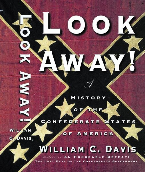 Look Away! By: William C. Davis