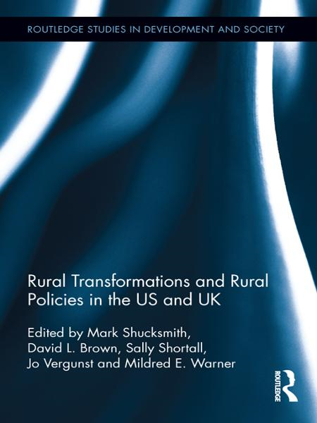 Rural Transformations and Rural Policies in the US and UK