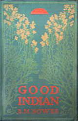 Good Indian By: B.M. Bower