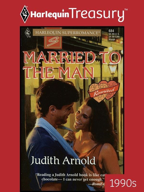 Married to the Man By: Judith Arnold