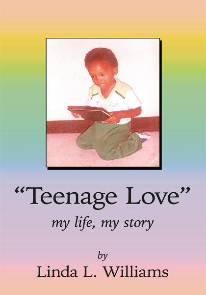 """Teenage Love"" By: Linda L. Williams"