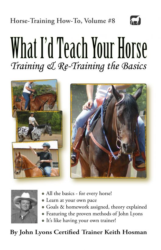 What I'd Teach Your Horse By: Keith Hosman