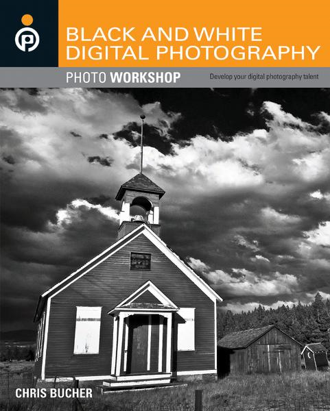 Black and White Digital Photography Photo Workshop By: Chris Bucher