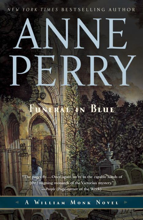 Funeral in Blue By: Anne Perry