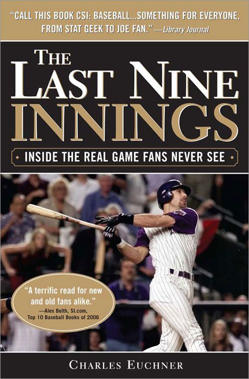 Last Nine Innings: Inside the Real Game Fans Never See