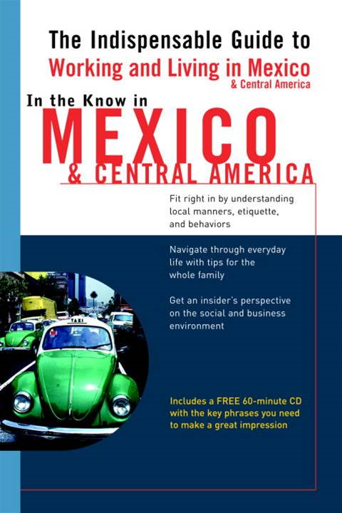 In the Know in Mexico & Central America By: Jennifer Phillips