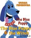 The Blue Puppy. Magical Fairy Tale Adventures