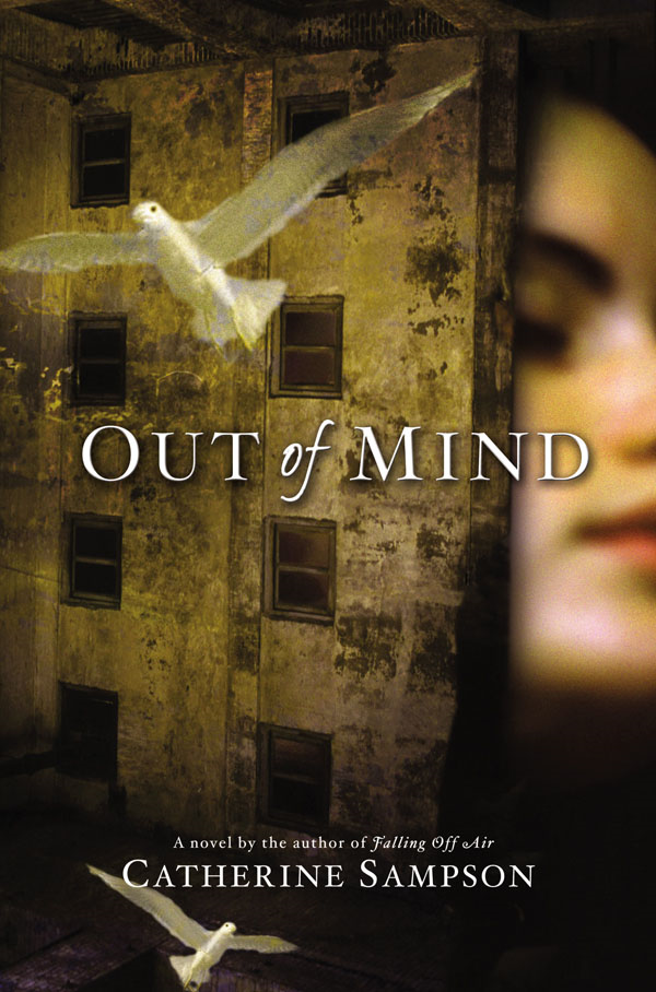 Out of Mind By: Catherine Sampson