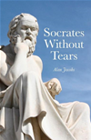 Socrates Without Tears: