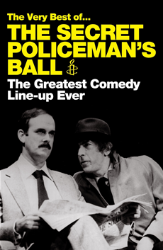 The Very Best of The Secret Policeman's Ball The Greatest Comedy Line-up Ever
