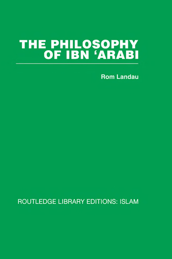 The Philosophy of Ibn 'Arabi