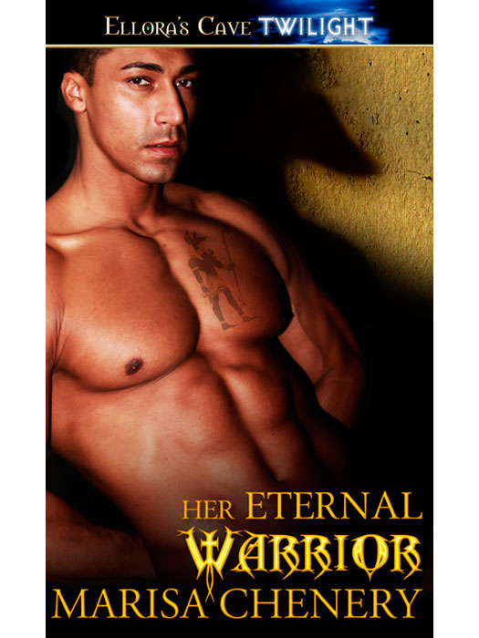 Her Eternal Warrior (Warrior Hunger, Book Two) By: Marisa Chenery