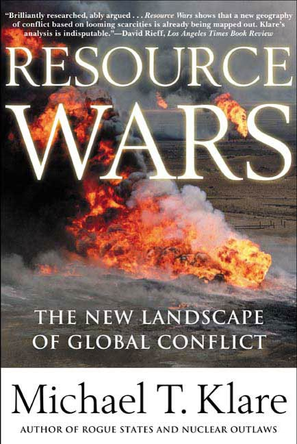 Resource Wars By: Michael T. Klare
