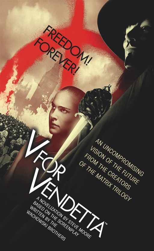 V for Vendetta By: Stephen Moore