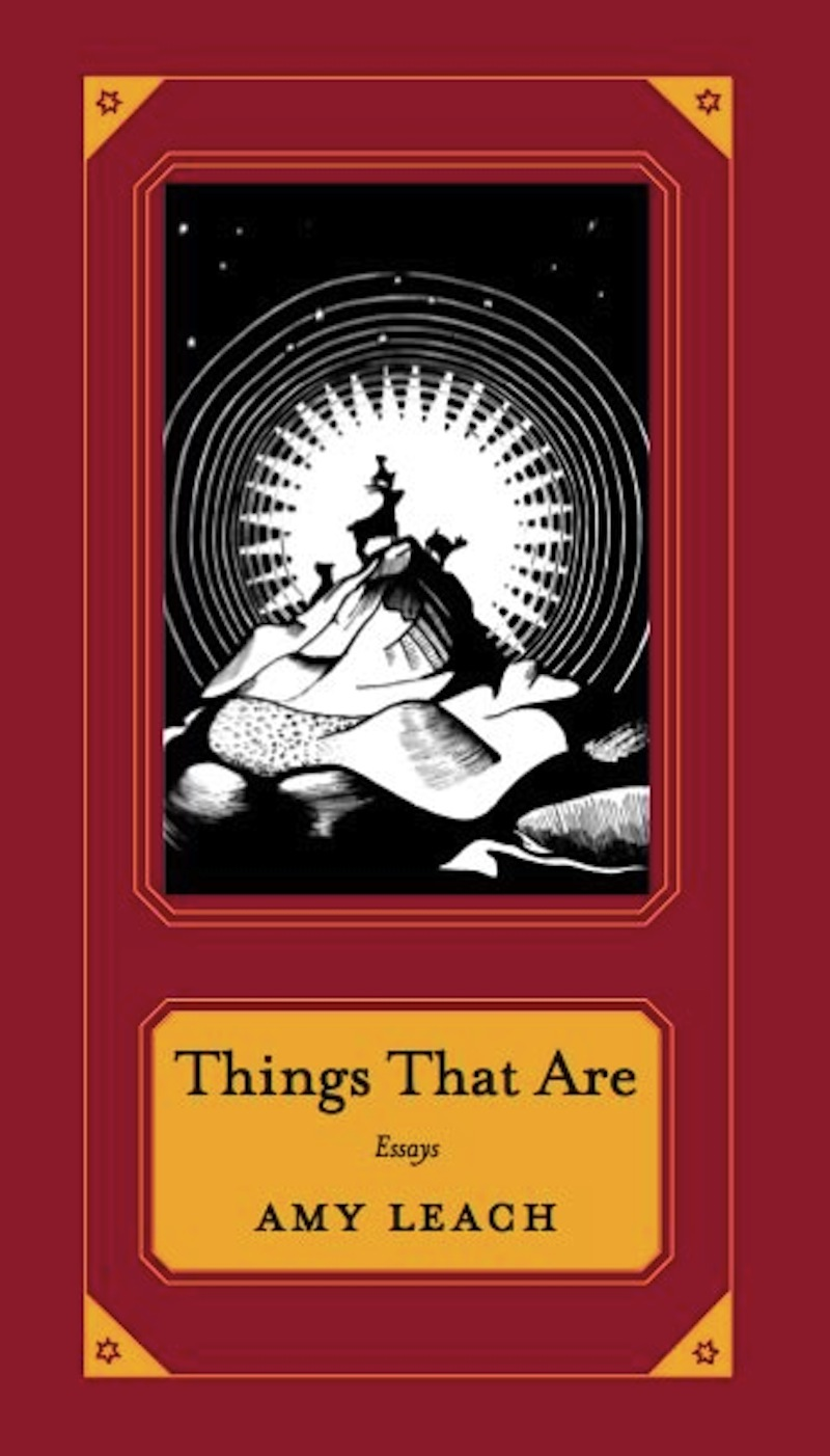 Things That Are By: Amy Leach