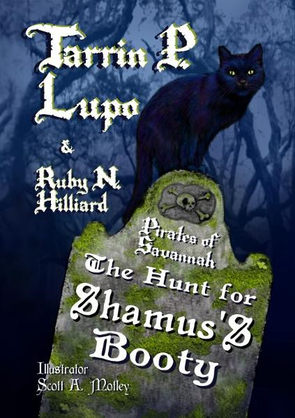 Pirates of Savannah: The Hunt for Shamus's Booty - Young Adult Action Adventure Historical Fiction