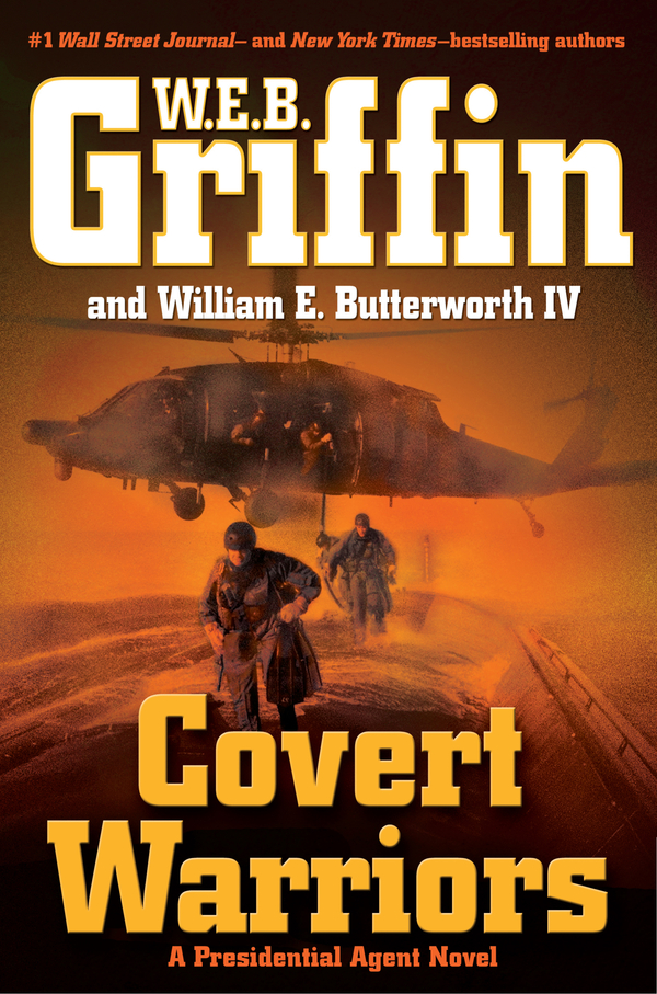 Covert Warriors By: W.E.B. Griffin,William Butterworth IV