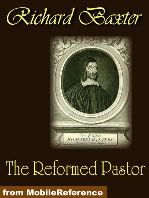The Reformed Pastor  (Mobi Classics)