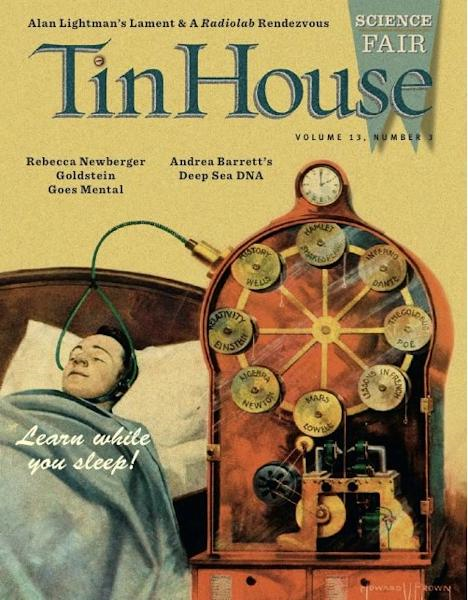 Tin House: Weird Science By: