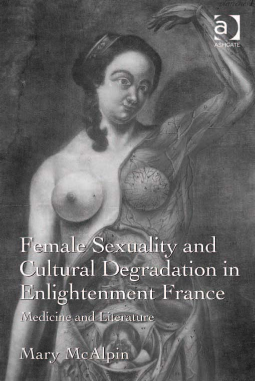 Female Sexuality and Cultural Degradation in Enlightenment France