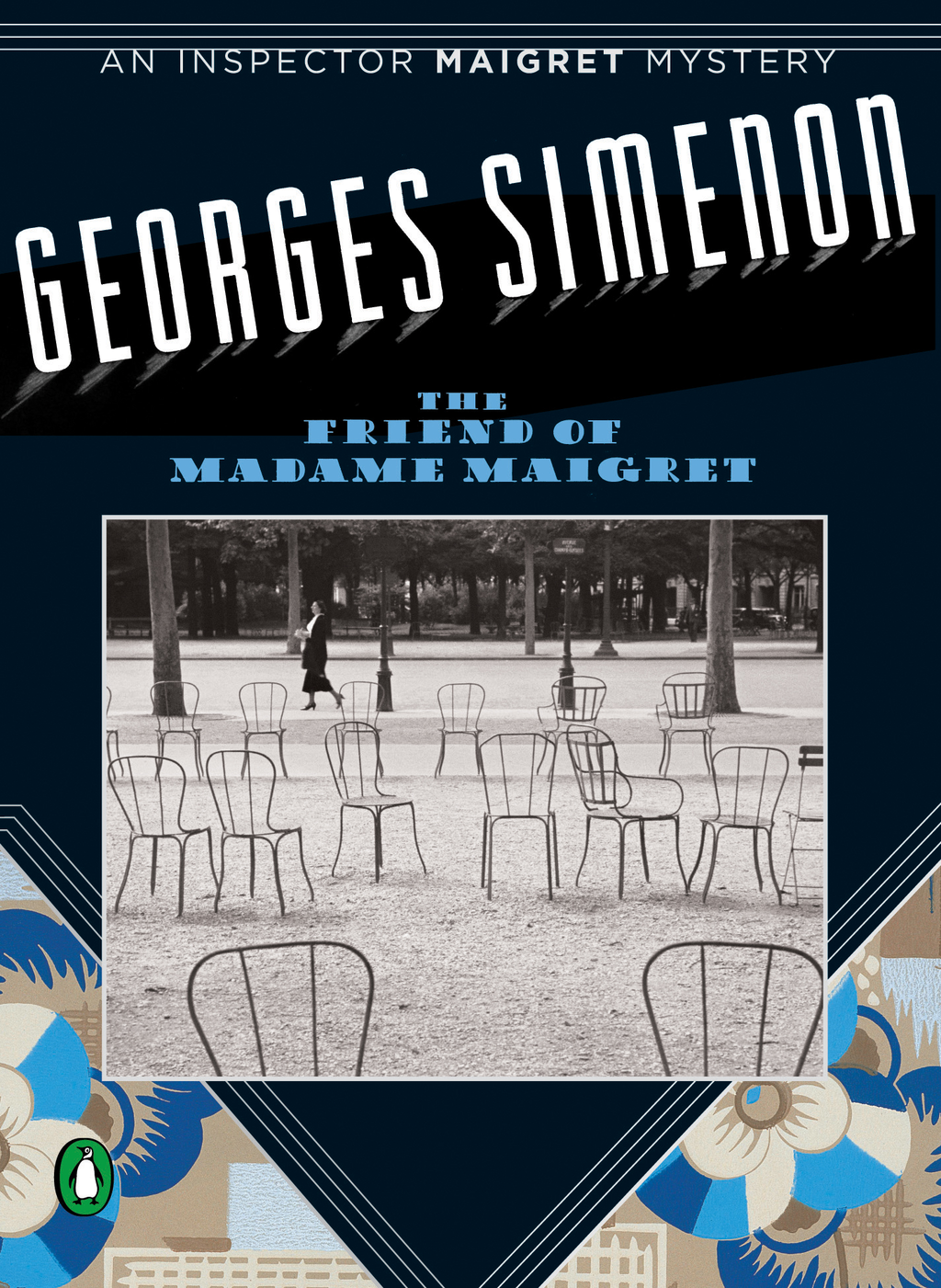 Friend of Madame Maigret By: Georges Simenon