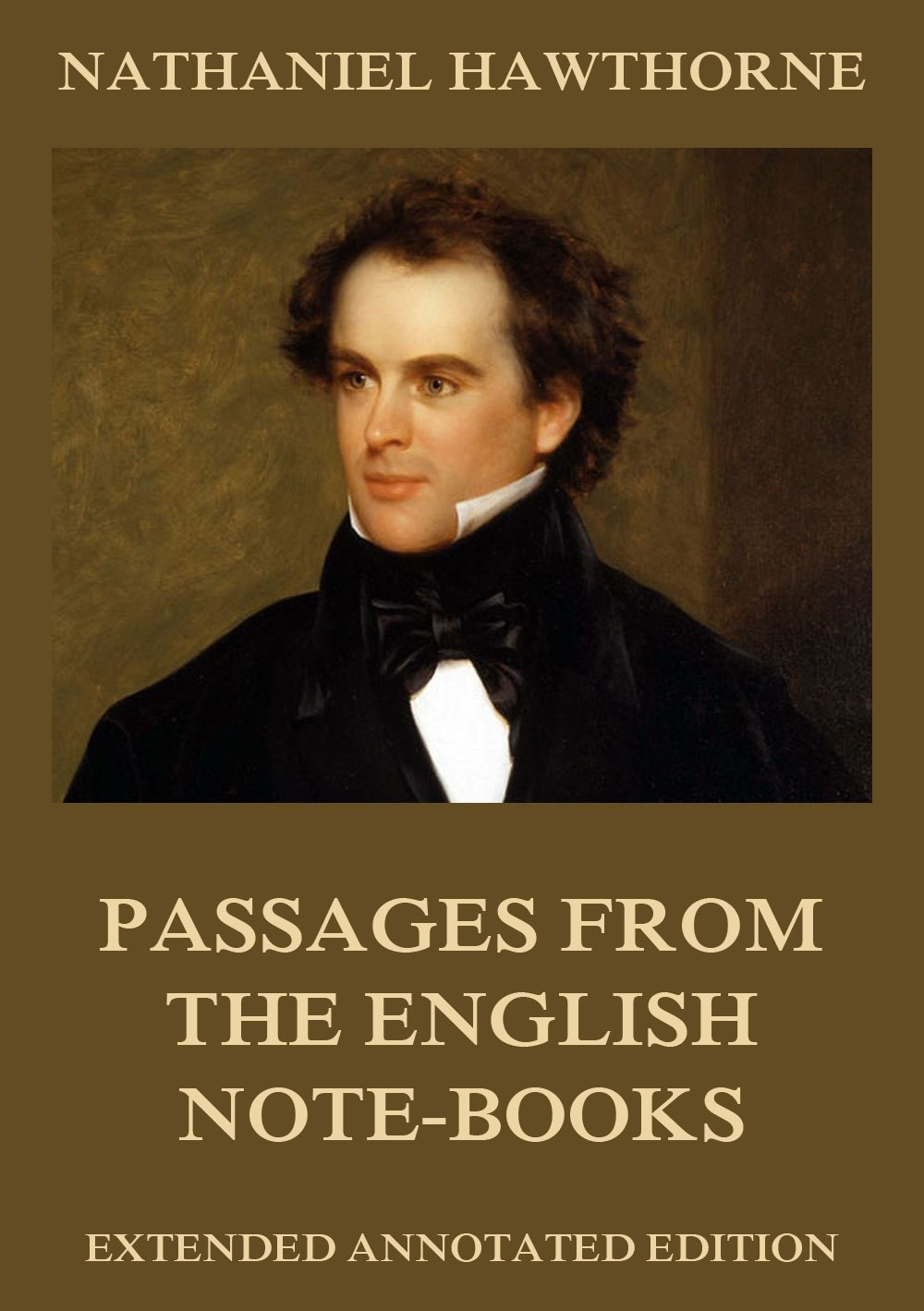 Nathaniel Hawthorne - Passages from the English Note-Books