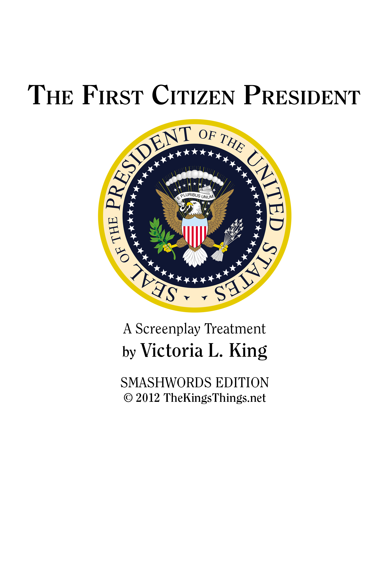 The First Citizen President