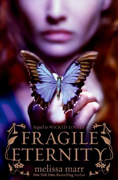 Fragile Eternity By: Melissa Marr