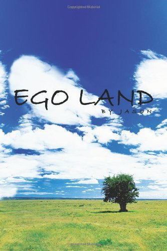 Ego Land By: Jason