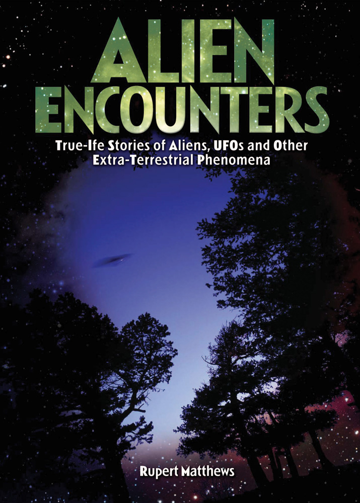 Alien Encounters By: Rupert Matthews