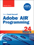 Sams Teach Yourself Adobe(r) AIR Programming in 24 Hours
