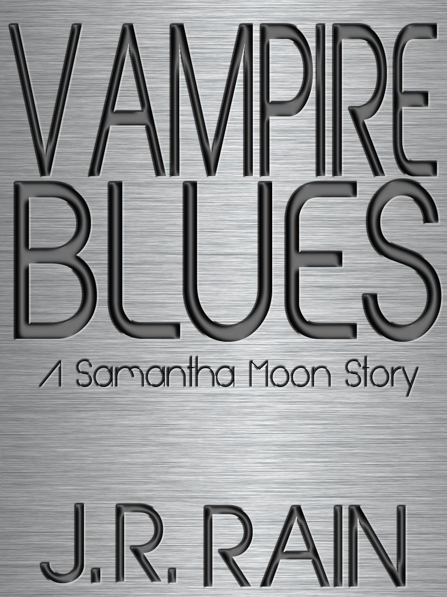 Vampire Blues: A Samantha Moon Short Story