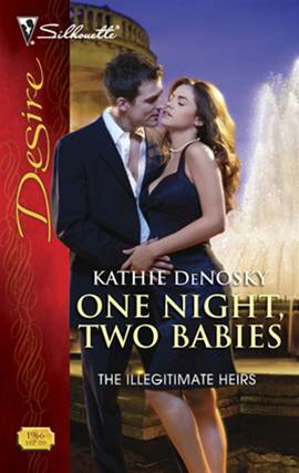 One Night, Two Babies By: Kathie DeNosky