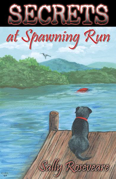 Secrets at Spawning Run By: Roseveare, Sally